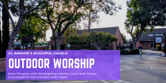 St Edmund's Episcopal Church: Outdoor Worship;